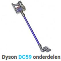 Dyson DC59 onderdelen accessoires motor filter zuigmond accu batterij borstel buis oplader